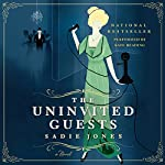 The Uninvited Guests: A Novel | Sadie Jones