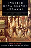 img - for English Renaissance Drama: A Norton Anthology book / textbook / text book