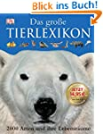 Das grosse Tierlexikon: 2000 Arten un...