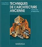 echange, troc Yves-Marie Froidevaux - Techniques de l'architecture ancienne : Construction et restauration