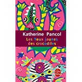 Les Yeux jaunes des crocodilespar Katherine Pancol