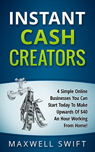 Instant Cash Creators by Maxwell Swift ebook deal