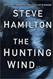 The Hunting Wind: An Alex McKnight Mystery (Alex McKnight Mysteries (Hardcover)) (Alex McKnight Novels)