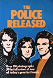 The Police Released