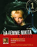 img - for La Femme Nikita X-Posed: The Unauthorized Biography of Peta Wilson and Her On-Screen Character book / textbook / text book