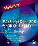 Maxscript and the Sdk for 3d Studio Max