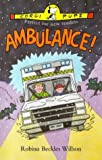img - for Ambulance! by Robina Beckles Willson (1996-12-05) book / textbook / text book