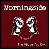 Abuse You Own by Morningside (2009-05-12)