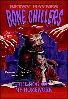 Dog Ate My Homework, The (BC 21) (Bone Chillers) Mass Market Paperback