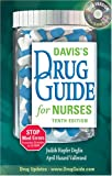 Davis's Drug Guide for Nurses (Davis's Drug Guide for Nurses)(10th Edition)