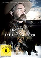 Jack London - Trapper, Wolf und F�hrtensucher