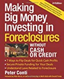 img - for Making Big Money Investing In Foreclosures Without Cash or Credit, 2nd Ed. book / textbook / text book