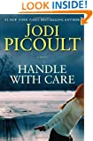 Handle with Care: A Novel