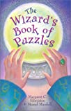 The Wizard's Book of Puzzles (0806900261) by Edmiston, Margaret C.