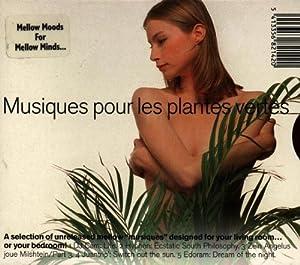 Various artists musiques pour les plantes vertes for Plantes vertes