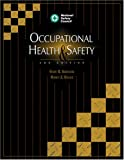 Occupational Health & Safety, Third Edition