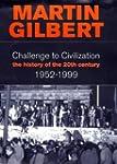 Challenge to Civilisation. A History...