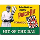 Babe Ruth Chew Pinch Hit Tobacco Retro Vintage Tin Sign