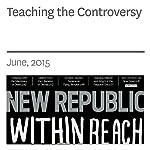 Teaching the Controversy | Benjamin Anastas