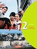 Französich À plus! - Ausgabe 2004- Band 2 - Grammatikheft