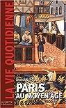 Paris au Moyen-Âge par Roux