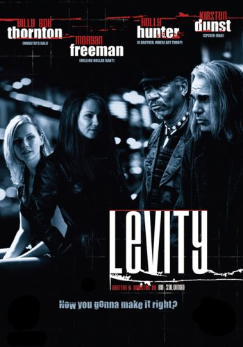 levity billy bob thornton morgan freeman holly hunter