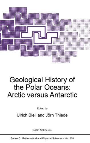 Geological History of the Polar Oceans: Arctic versus Antarctic (Nato Science Series C: (closed))