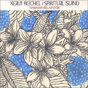 SPIRITUAL ISLAND HAWAIIAN RELAXATION