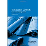 Construction Contracts: Law and Managementby John Murdoch