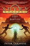Seven Wonders Book 2: Lost in Babylon
