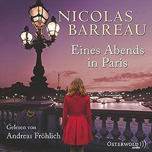 Eines Abends in Paris Hörbuch