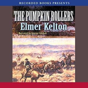 Pumpkin Rollers | [Elmer Kelton]