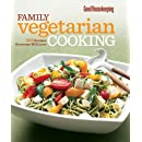 Good Housekeeping Family Vegetarian Cooking: 225 Recipes Everyone Will Love