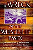 img - for The Wreck of the Whaleship Essex. A First-Hand Account of One of History's Most Extraordinary Maritime Disasters by Owen Chase, First Mate book / textbook / text book