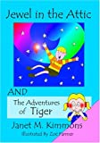 The Jewel in the Attic: And the Adventure of Tiger