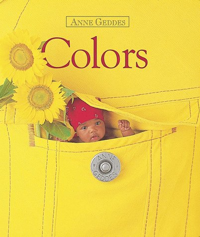 Colors (Anne Geddes Board Books)