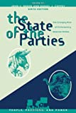 img - for By John C. Green:The State of the Parties: The Changing Role of Contemporary American Parties (People, Passions, and Power: Social Movements, Interest Organizations, and the P) Sixth (6th) Edition (6/E) TEXTBOOK (non Kindle) [PAPERBACK] book / textbook / text book