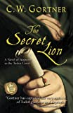 The Secret Lion (The Spymaster Chronicles, Book 1)