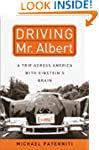 Driving Mr. Albert: A Trip Across Ame...