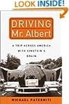 Driving Mr. Albert: A Trip Across Ame...