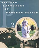 Pattern Languages of Program Design 2 (v. 2) (0201895277) by John Vlissides