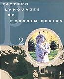 Pattern Languages of Program Design 2 (Software Patterns Series)