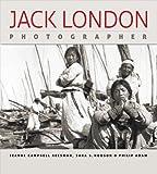 Jack London, Photographer