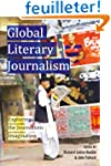 Global Literary Journalism: Exploring...