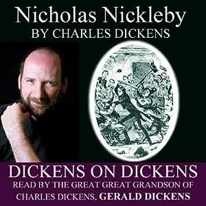 Nicholas Nickleby: Dickens on Dickens Audiobook