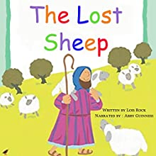 The Lost Sheep Audiobook by Lois Rock Narrated by Abby Guinness