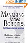 Managing Across Borders: The Transnat...