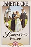 Spring's Gentle Promise (Seasons of the Heart #4) (0553805789) by Oke, Janette