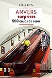 Anvers surprises - 500 coups de coeur