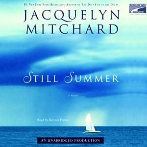 Still Summer | [Jacquelyn Mitchard]